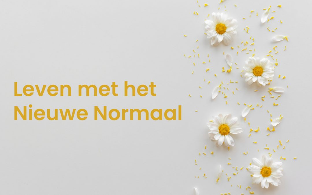 Leven met het Nieuwe Normaal